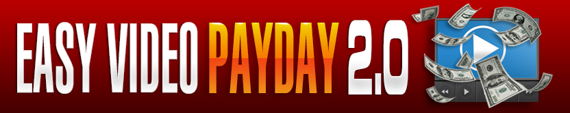 Easy Video Payday 2.0